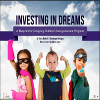 Investing in Dreams: A Blueprint for Designing Children's Savings Account Programs
